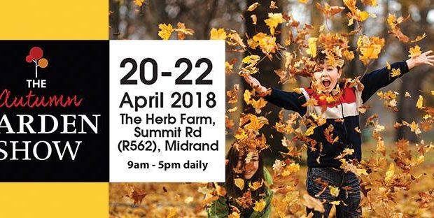 The Autumn Garden Show 2018 - Midrand Johannesburg