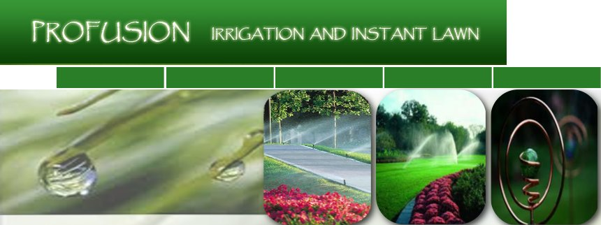 Profusion Irrigation Installations