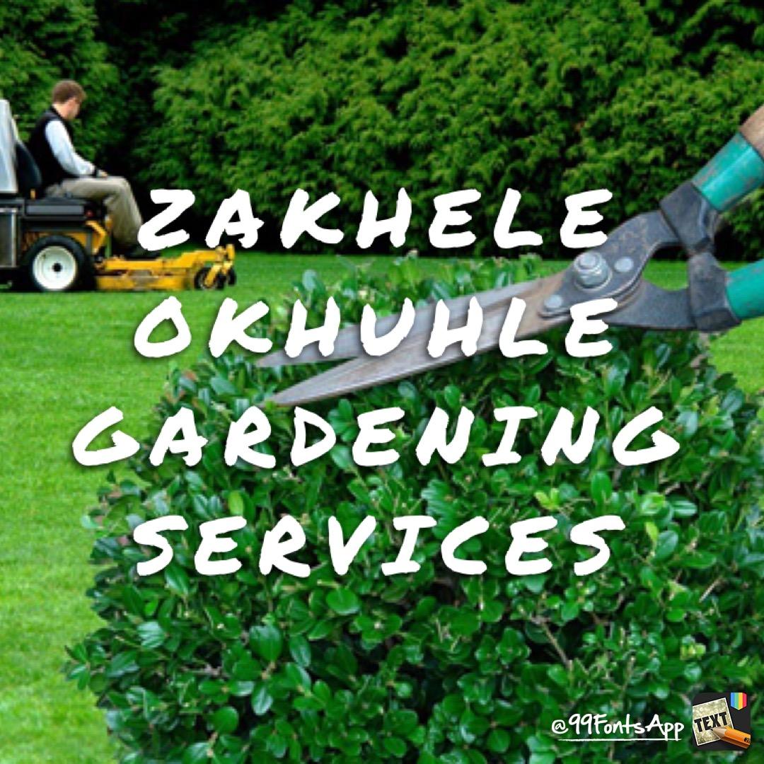 Zakhele Okhuhle - Gardening Services - Johannesburg
